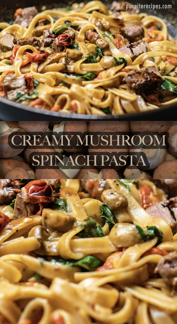 Creamy Mushroom Spinach Pasta
